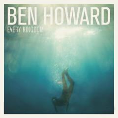 Every Kingdom (Deluxe) - Ben Howard