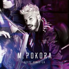 Cette Année-Là (Single) - M. Pokora
