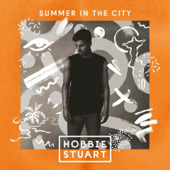 Summer In The City - Hobbie Stuart