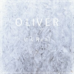 It's Real (Single) - OLIVER