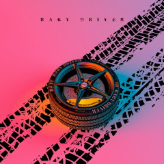 Baby Driver (Single)