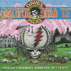 Dave's Picks Vol. 12: Colgate University Hamilton NY, 11/04/77 (CD1)