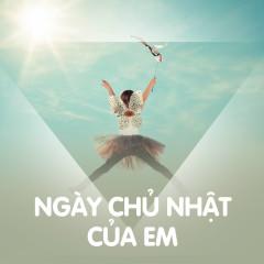 Ngày Chủ Nhật Của Em - Various Artists