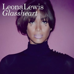 Glassheart (Deluxe Edition) - Leona Lewis