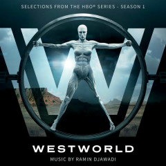 Westworld: Season 1 (Selections From The HBO® Series) (EP) - Ramin Djawadi