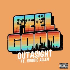 Feel Good (Single) - Outasight