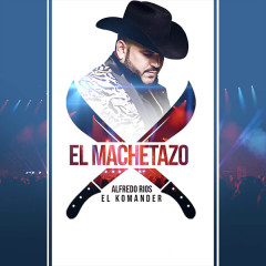 El Machetazo (Single)