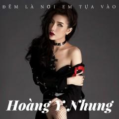 Đêm Là Nơi Em Tựa Vào (Single)