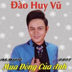 Mùa Đông Của Anh (Single) - Đào Huy Vũ