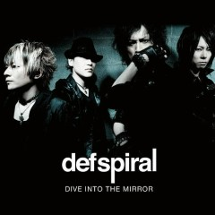 DIVE INTO THE MIRROR - Defspiral