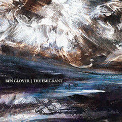 The Emigrant - Ben Glover