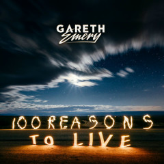 100 Reasons To Live - Gareth Emery