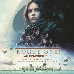 Rogue One: A Star Wars Story OST - Michael Giacchino
