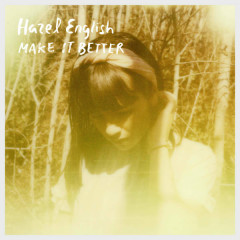 Make It Better (Single) - Hazel English