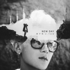 New Day (Single) - Z.TAO