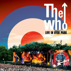 Live In Hyde Park (CD1) - The Who
