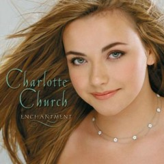 Enchantment - Charlotte Church