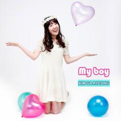 My Boy (Single) - Kim Ga Ryeong