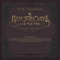ROSE GUNS DAYS SOUND TRACKS3 -Last Note- CD1