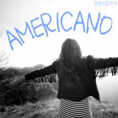 Gonna Be Alright - Americano