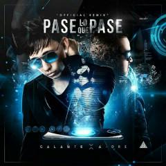 """Pase Lo Que Pase (Single) - Adre, Galante """"El Emperador"""""""