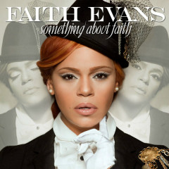 Something About Faith (Deluxe Edition) - Faith Evans