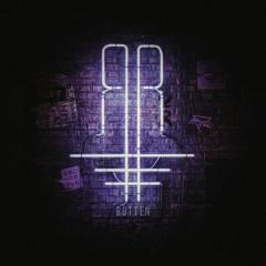 Rotten (Single)