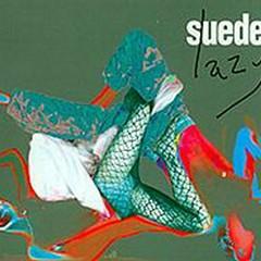 Lazy (Single) - Suede