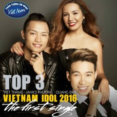 Top 3 Vietnam Idol 2016 (The First Single)