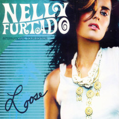 Loose (International Tour Edition) - Nelly Furtado