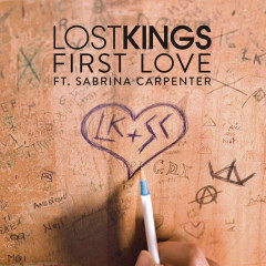 First Love (Single) - Lost Kings