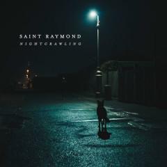 Nightcrawling (Single) - Saint Raymond