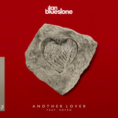 Another Lover (Single) - Ilan Bluestone