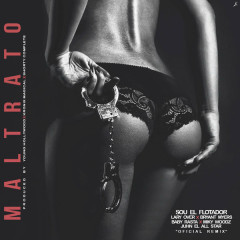 Maltrato (Single) - Sou El Flotador