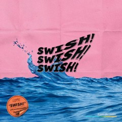 Swish (Single) - Lepe