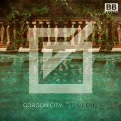Intentions EP - Gorgon City