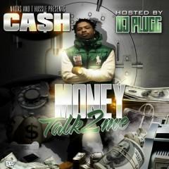 Money Talk 2 Me - Cash
