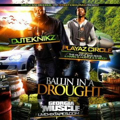 Ballin In A Drought (CD1)