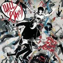Big Bam Boom - Hall & Oates