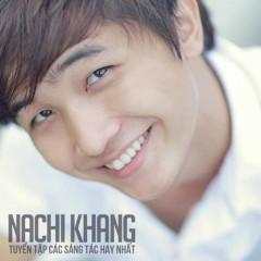 Những Sáng Tác Hay Nhất Của Nachi Khang - Various Artists, Nachi Khang