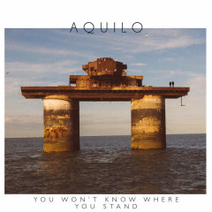 You Won't Know Where You Stand (Single)