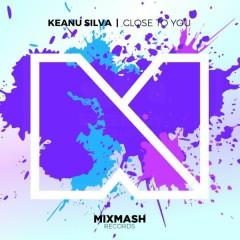 Close To You (Single) - Keanu Silva