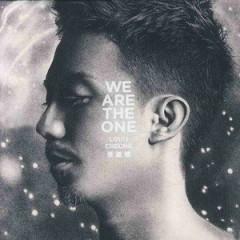 We Are The One - Trương Kế Thông