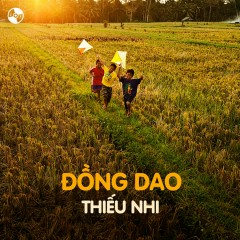 Nhạc Đồng Dao Thiếu Nhi - Various Artists