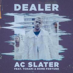 Dealer (Single) - AC Slater