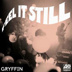 Feel It Still (Gryffin Remix) - Portugal. The Man