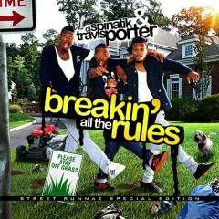 Breakin All The Rules - Travis Porter
