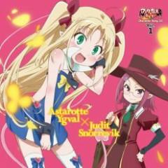 Astarotte no Omocha! Character Song CD Vol.1 Astarotte Ygval x Judit Snorrevik