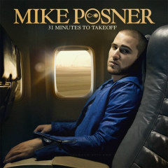 31 Minutes To Takeoff - Mike Posner
