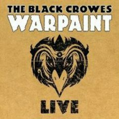 Warpaint Live (CD2) - The Black Crowes